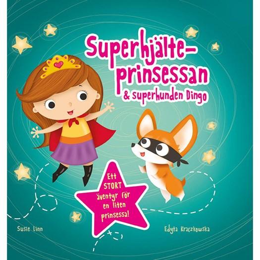 Superhjälteprinsessan och superhunden Dingo